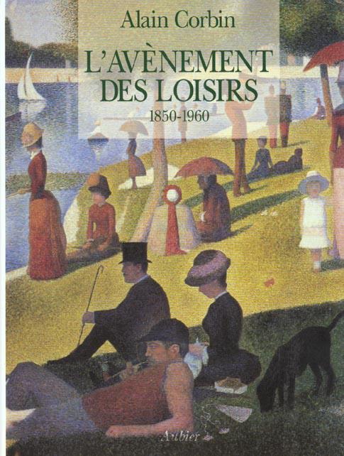 L'avenement des loisirs - 1850-1960