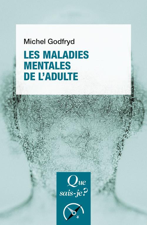 LES MALADIES MENTALES DE L'ADULTE