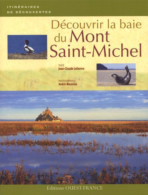 Découvrir la baie du Mont Saint-Michel
