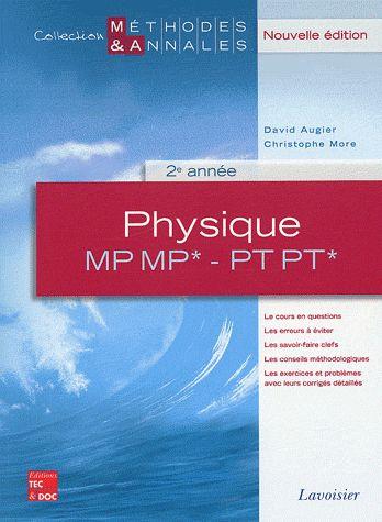 Physique ;MP, MP*, PT, PT*, 2ème année