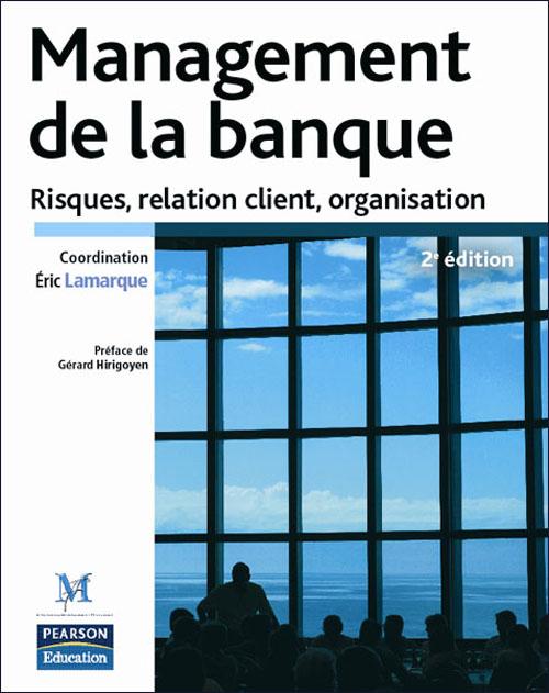 management de la banque (2è édition)