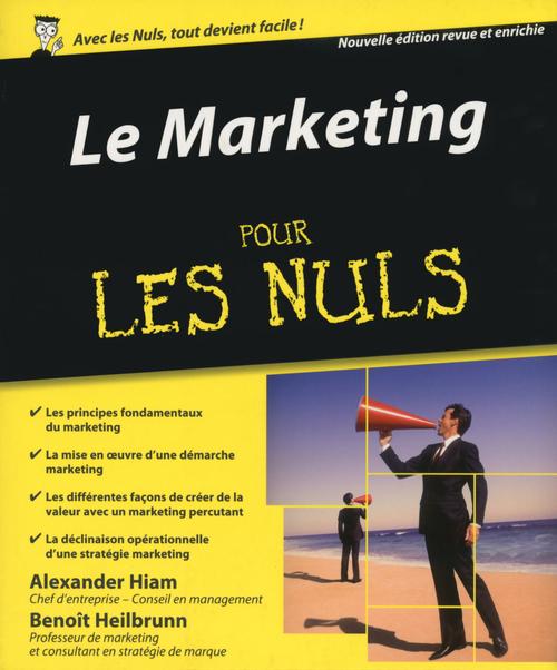 Le marketing pour les nuls (3e édition)