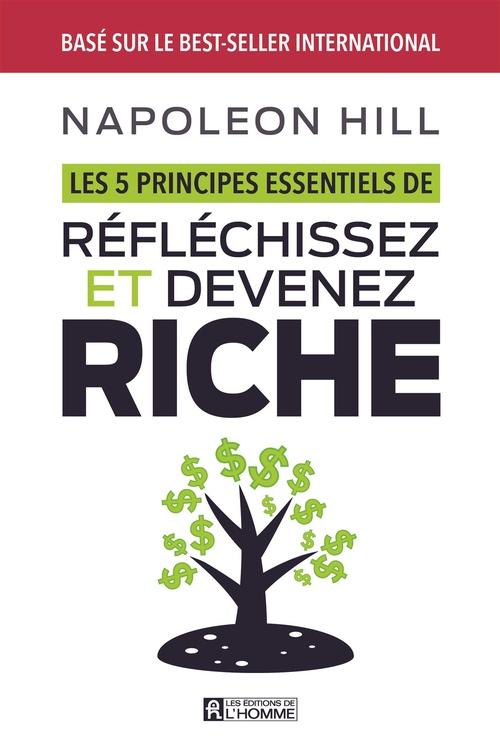 5 principes essentiels de réfléchissez et devenez riche