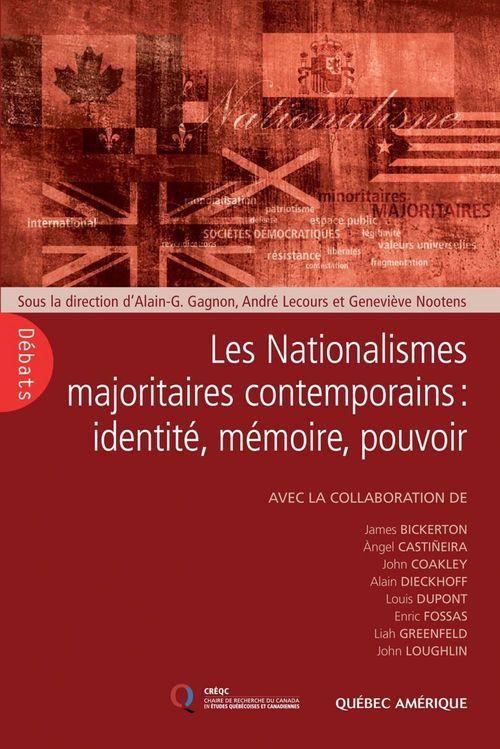 Les nationalismes majoritaires contemporains. identite, memoire