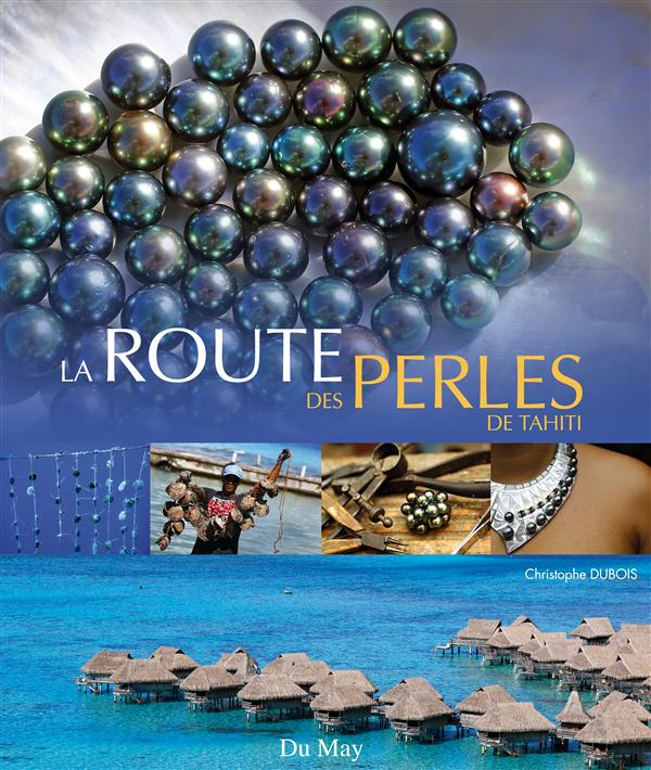 La route des perles de Tahiti