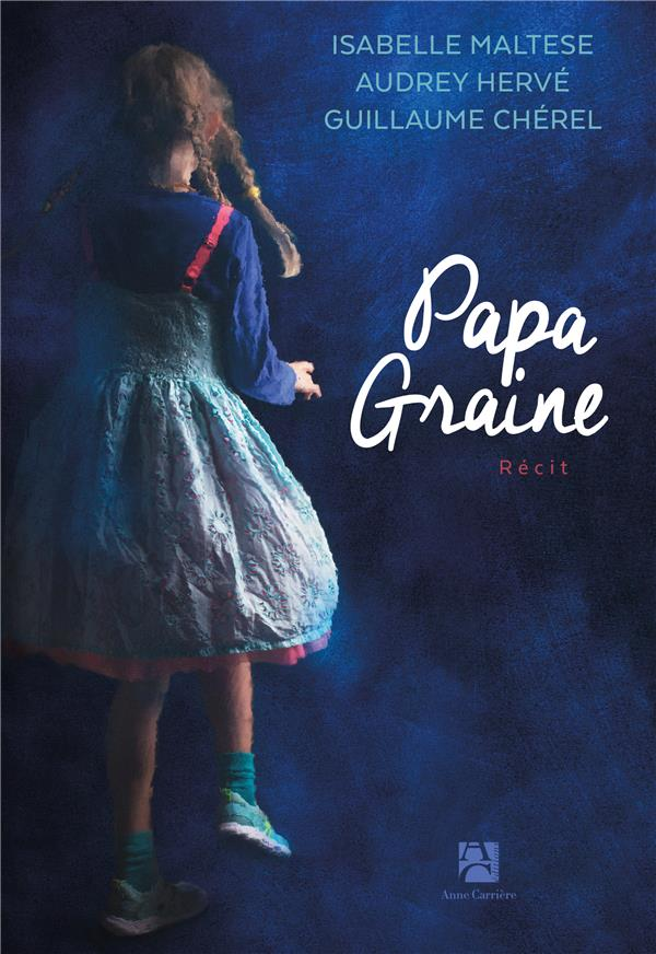 - PAPA GRAINE