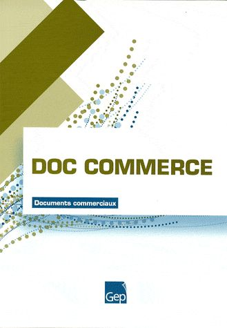 Doc Commerce ; Cap/Bep ; Documents Commerciaux ; Pochette De L'Eleve