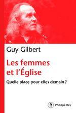 Vente EBooks : Les femmes dans l'Eglise - Quelle place pour elle demain ?  - Guy Gilbert