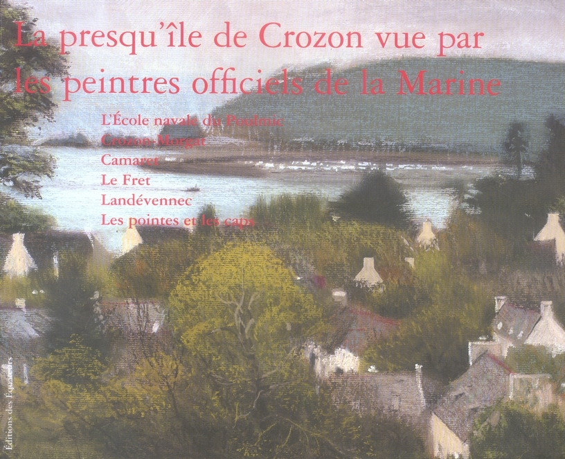 la presqu'île de crozon vue par les peintres de la marine