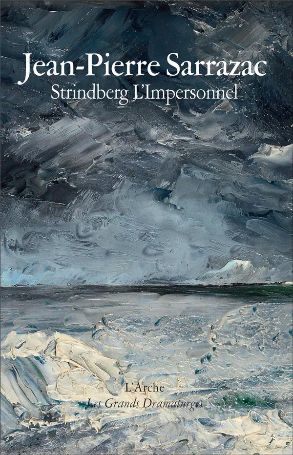 Strindberg l'impersonnel