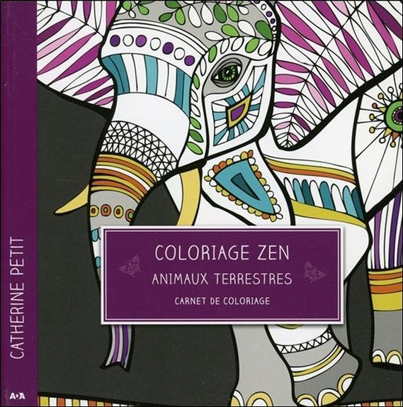 Coloriage zen ; animaux terrestres ; carnet de coloriage