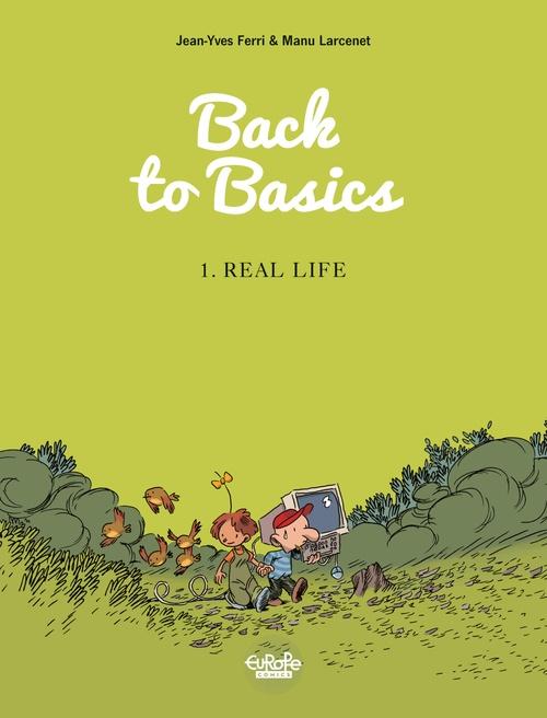 Vente Livre Numérique : Back to Basics - Volume 1 - Real life  - Jean-Yves Ferri