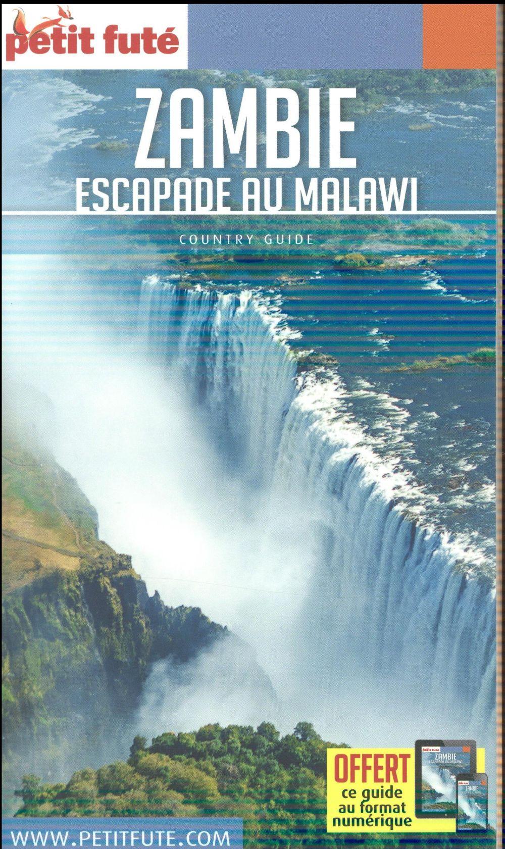 GUIDE PETIT FUTE ; COUNTRY GUIDE ; Zambie, Malawi