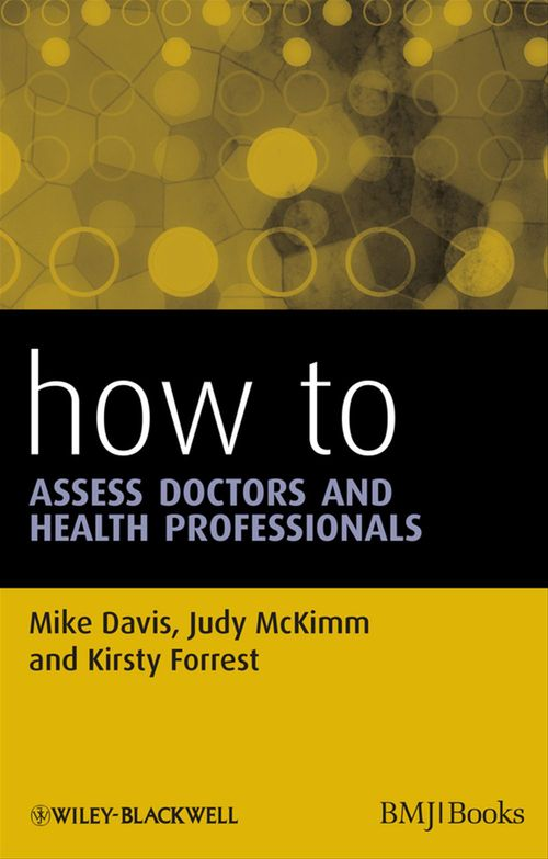 How to Assess Doctors and Health Professionals