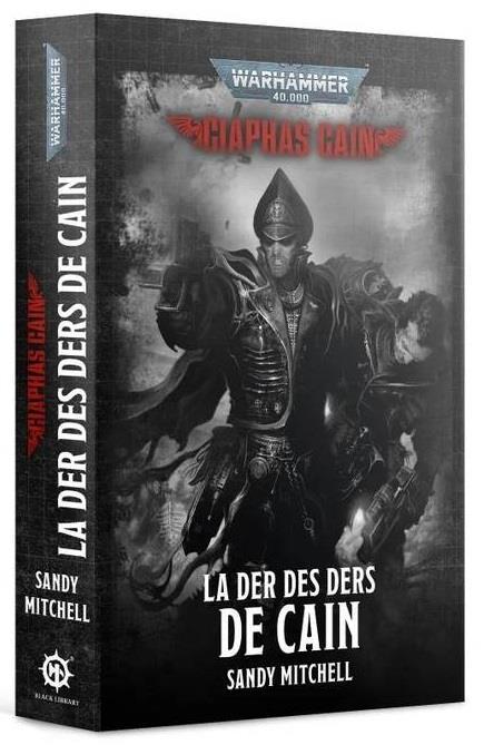 Warhammer 40.000 ; la der des ders de Caïn