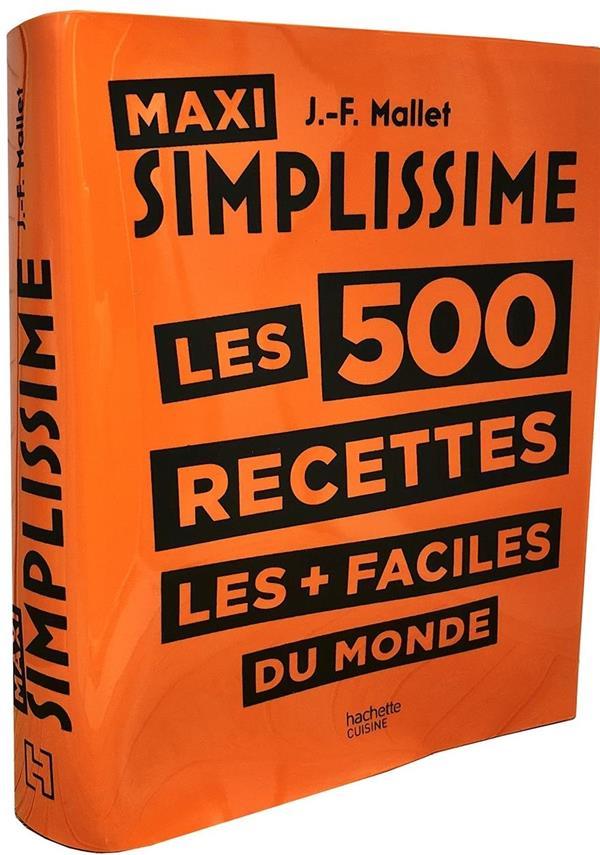 Simplissime Maxi Les 500 Recettes Les Faciles Du Monde