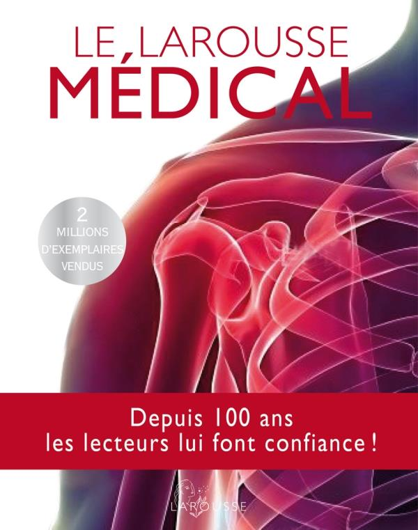 Le Larousse médical (édition 2012)