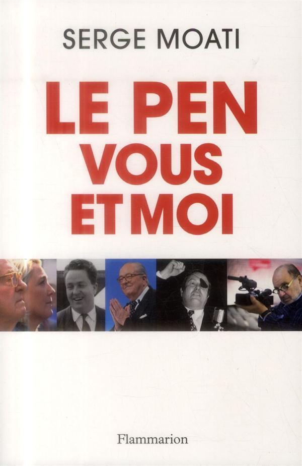 Le Pen, vous et moi