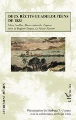Vente EBooks : Deux récits guadeloupéens de 1833  - Roger Little - Barbara T. Cooper