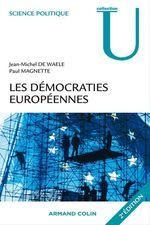 Vente Livre Numérique : Les démocraties européennes  - Paul Magnette - Jean-Michel De Waele