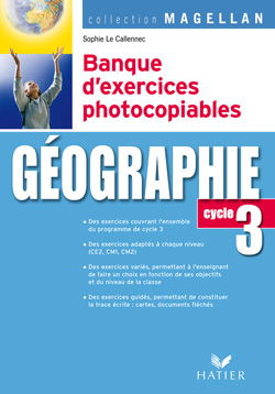Magellan Geographie Cycle 3 Ed. 2007 - Banque D'Exercices Photocopiables