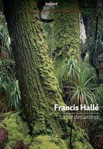 Vente Livre Numérique : La vie des arbres  - Francis Hallé
