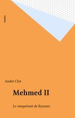 Mehmed II  - Andre Clot