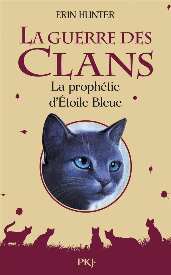 La Guerre Des Clans Hors-Serie ; La Prophetie D'Etoile Bleue