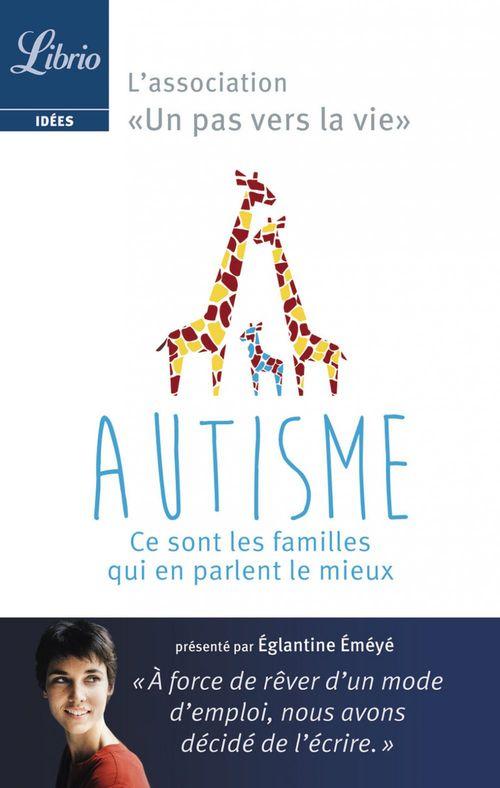 Autisme : ce sont les parents qui en parlent le mieux