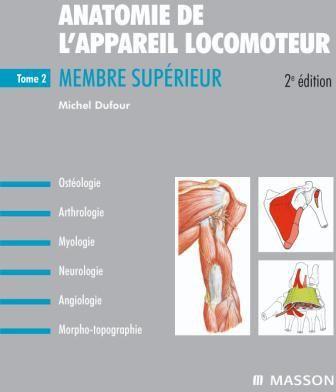 Anatomie De L'Appareil Locomoteur - Tome 2