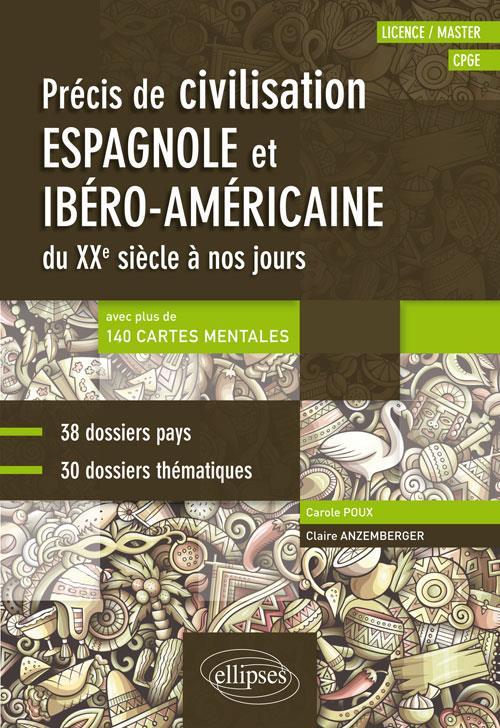 Précis de civilisation espagnole et ibéro-américaine du XXe siècle à nos jours (édition 2018)