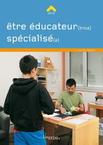 être éducateur(trice) spécialisé(e)