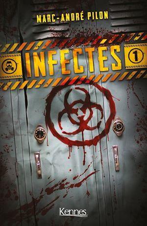 Infectés T.1