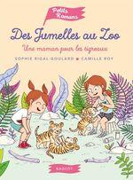 Vente Livre Numérique : Des jumelles au zoo - Une maman pour les tigreaux  - Sophie Rigal-Goulard