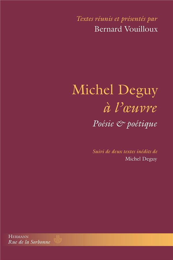 Michel Deguy à l'oeuvre