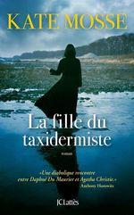 Vente EBooks : La fille du taxidermiste  - Kate Mosse