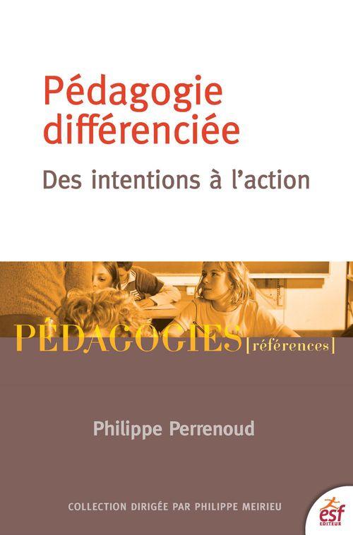 La pédagogie différenciée ; des intentions à l'action