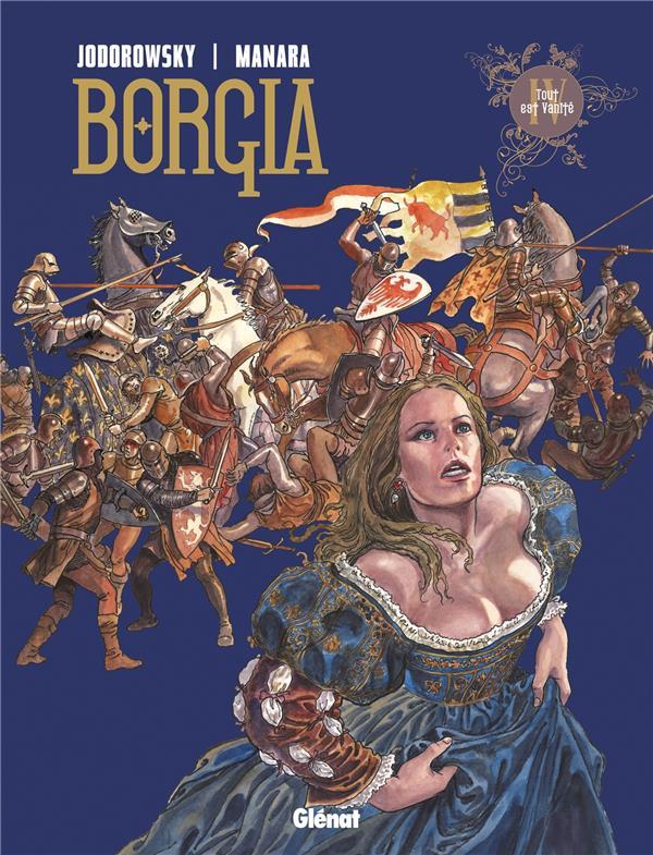 Borgia t.4 ; tout est vanité