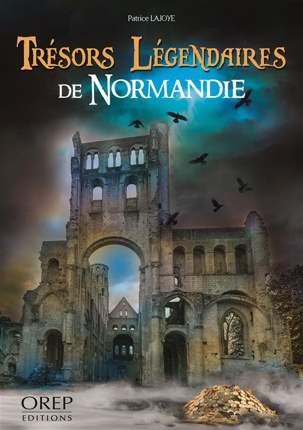 Trésors légendaires de Normandie