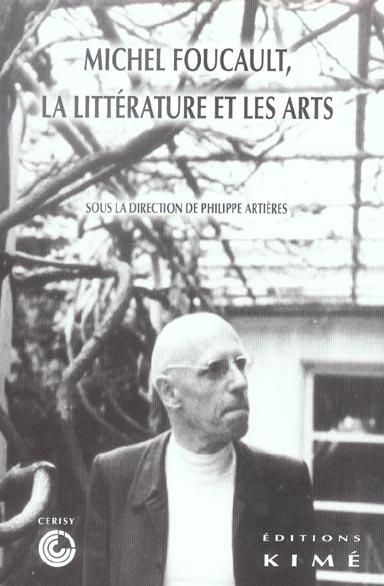 Foucault, la litterature et les arts