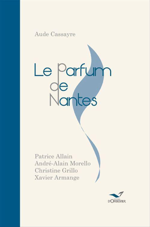Le parfum de Nantes