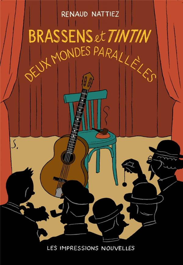 Brassens et Tintin ; deux mondes parallèles