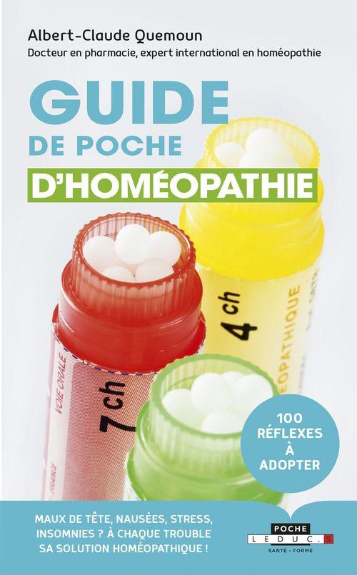 100 réflèxes homéopathie ; le guide indispensable pour soigner les maux de tous les jours