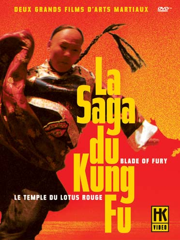 La Saga du Kung Fu : Blade of Fury + Le temple du Lotus Rouge