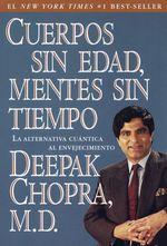 Vente Livre Numérique : Cuerpos sin edad mentes sin tiempo  - Deepak Chopra