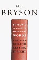 Vente EBooks : Bryson's Dictionary of Troublesome Words  - Bill Bryson