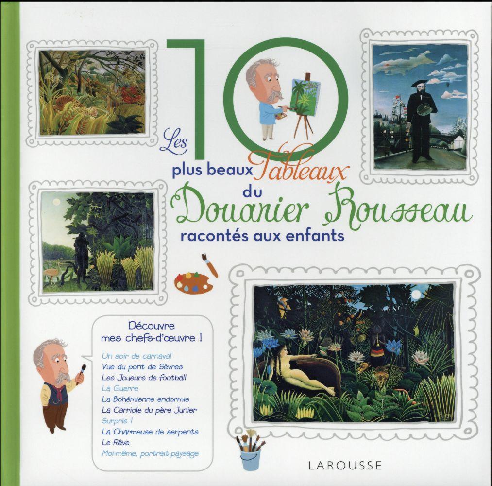 Les 10 plus beaux tableaux de Henri Rousseau