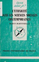 Vente Livre Numérique : L'Ethnicité dans les sciences sociales contemporaines  - Marco Martiniello