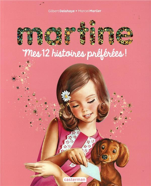 Martine ; mes 12 histoires préférées