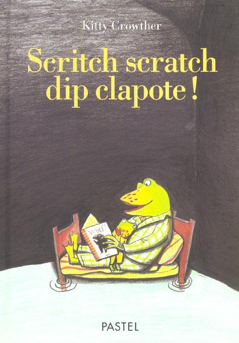Scritch scratch dip clapote
